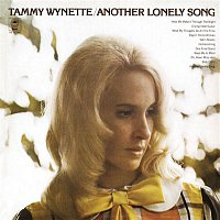 Tammy Wynette – Another Lonely Song