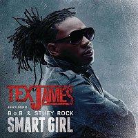Tex James, B.o.B, Stuey Rock – Smart Girl (Clean)