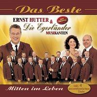 Ernst Hutter & Die Egerlander Musikanten – Das Beste - Mitten Im Leben