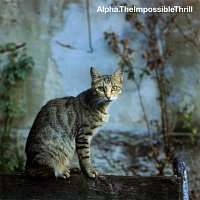 Alpha – The Impossible Thrill