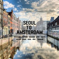 Various Artists.. – Seoul To Amsterdam