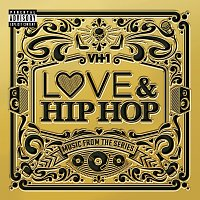 Různí interpreti – VH1 Love & Hip Hop: Music From The Series