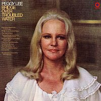 Peggy Lee – Bridge Over Troubled Water
