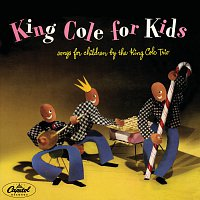 Nat King Cole Trio – King Cole For Kids
