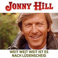 Jonny Hill – Weit, weit weit ist es bis nach Lüdenscheid