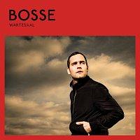 Bosse – Wartesaal [Deluxe Version]