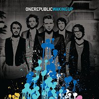 OneRepublic – Waking Up [International Deluxe Version]