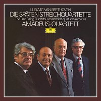 Amadeus Quartet – Beethoven: The Last String Quartets