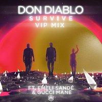 Don Diablo, Emeli Sandé, Gucci Mane – Survive [VIP Mix]