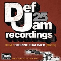 Různí interpreti – Def Jam 25: Volume 2 -  DJ Bring That Back (1996-1984) [Explicit Version]
