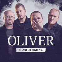 Oliver $ – Tervaa ja hoyhenia