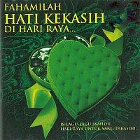 Various Artists.. – Fahamilah Hati Kekasih Di Hari Raya