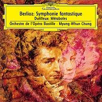 Orchestre de l'Opéra Bastille, Myung Whun Chung – Berlioz: Symphonie fantastique, Op.14 / Dutilleux: Métaboles