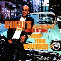 Guru's Jazzmatazz, Angie Stone – Keep Your Worries
