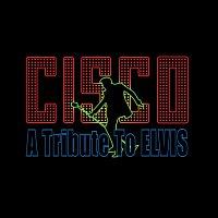 Cisco Steward – Cisco -  A Tribute To Elvis