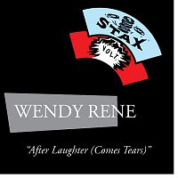 Wendy Rene – After Laughter