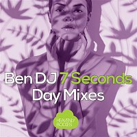 Ben DJ – 7 Seconds (Day Mixes)