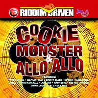Various Artists.. – Riddim Driven: Cookie Monster & Allo Allo