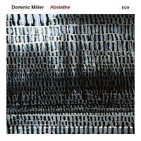 Dominic Miller – Absinthe