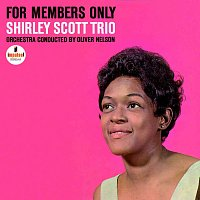 Shirley Scott Trio – For Members Only