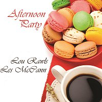 Lou Rawls, Les McCann – Afternoon Party