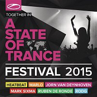 Various – A State Of Trance Festival 2015