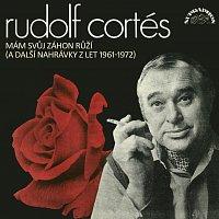 Rudolf Cortés – Mám svůj záhon růží (a další nahrávky z let 1961-72)