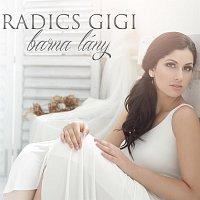 Radics Gigi – Barna lány