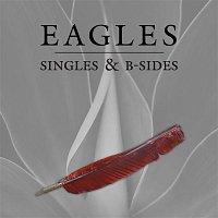 Eagles – Singles & B-Sides (Remastered)