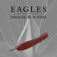 Eagles – Singles & B-Sides (Remastered)