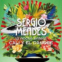 Sérgio Mendes, Cali Y El Dandee – La Noche Entera