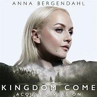 Anna Bergendahl – Kingdom Come (Acoustic Version)