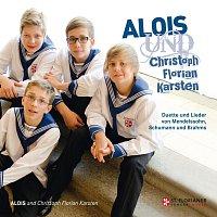 Alois Muhlbacher, Christoph Schlogl, Florian Eschelmuller, Karsten Kohne – Alois UND Christoph, Florian, Karsten