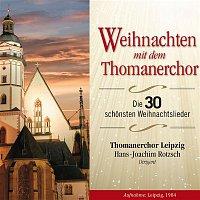 Thomanerchor Leipzig & Hans Joachim Rotzsch – Weihnachten mit dem Thomanerchor