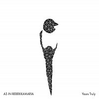 As In Rebekkamaria – Yours Truly