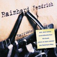 Rainhard Fendrich – Raritaten