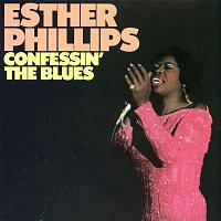 Esther Phillips – Confessin' The Blues