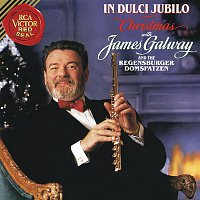 Regensburger Domspatzen, Traditional – Christmas with James Galway - In Dulci Jubilo