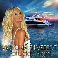 Victoria Silvstedt – Saturday Night - Radio Edit