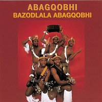 Abagqobhi – Bazodlala Abagqobi