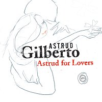 Astrud Gilberto – Astrud For Lovers