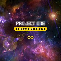 Project One – Oumuamua