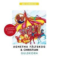 Agnetha Faltskog, Christian – Guldkorn