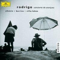 Rodrigo: Concierto de Aranjuez / Albeniz / Barrios / Villa-Lobos