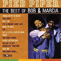 Bob & Marcia – Pied Piper - The Best of Bob & Marcia