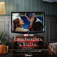 Kristen Anderson-Lopez, Robert Lopez, Christophe Beck – Bruja Escarlata y Visión: Episodio 7 [Banda Sonora Original]