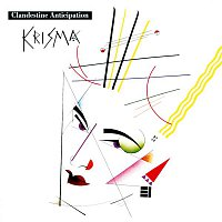 Krisma – Clandestine Anticipations