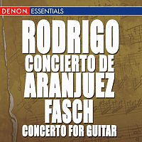 Různí interpreti – Fasch: Concerto for Guitar - Rodrigo: Concierto Aranjuez - Villa-Lobos: 5 Preludes - Pujol: Elegia