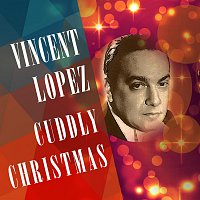 Vincent Lopez – Cuddly Christmas