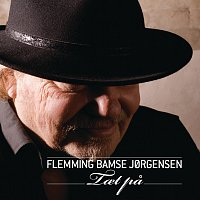 Flemming Bamse Jorgensen – Taet Pa